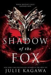 Shadow of The Fox (Shadow of the Fox, #1) Pdf Book