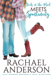 Stick in the Mud Meets Spontaneity (Meet Your Match #3) Pdf Book