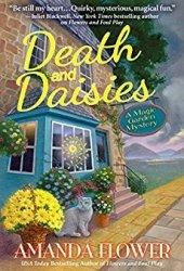 Death and Daisies (A Magic Garden Mystery #2) Pdf Book