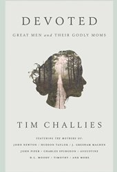 Devoted: Great Men and Their Godly Moms Pdf Book