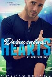 Defenseless Hearts (Tender Hearts #2) Book Pdf