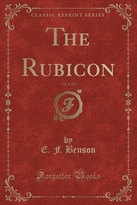 The Rubicon, Vol. 1 of 2