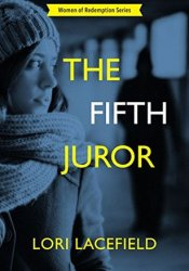 The Fifth Juror (Women of Redemption #2) Pdf Book