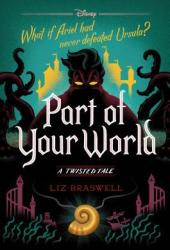 Part of Your World (Twisted Tales #5) Book Pdf