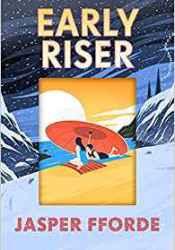 Early Riser Pdf Book