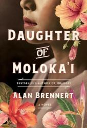 Daughter of Moloka'i (Moloka'i #2) Pdf Book