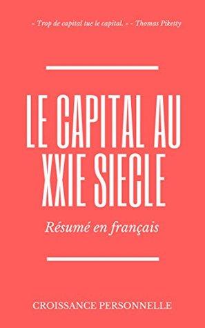 Le Capital au XXIe siècle : Résumé en français