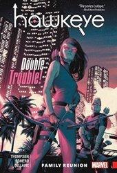 Hawkeye: Kate Bishop, Vol. 3: Family Reunion Pdf Book