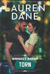 Torn (Whiskey Sharp, #3)