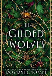 The Gilded Wolves (The Gilded Wolves, #1) Pdf Book