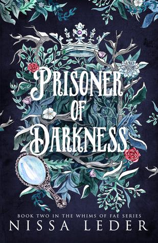 Prisoner of Darkness (Whims of Fae, #2)
