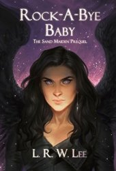 Rock-A-Bye Baby (The Sand Maiden #1)