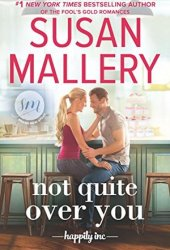 Not Quite Over You (Happily Inc., #4) Book Pdf