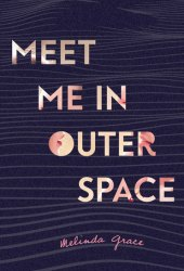 Meet Me in Outer Space Pdf Book