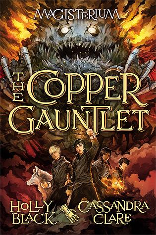 The Copper Gauntlet (Magisterium, #2)