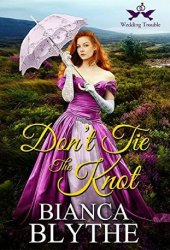 Don't Tie the Knot (Wedding Trouble, #1) Book Pdf