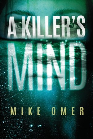 A Killer's Mind (Zoe Bentley Mystery #1)