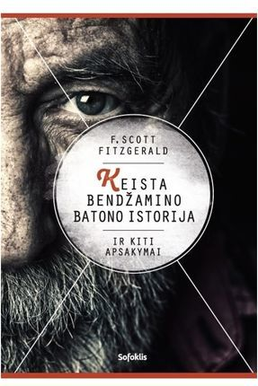 Keista Bendžamino Batono istorija ir kiti apsakymai