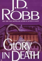 Glory in Death (In Death, #2) Pdf Book