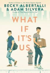 What If It's Us Book Pdf