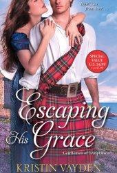 Escaping His Grace (Gentlemen of Temptation, #2) Pdf Book