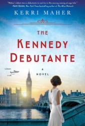 The Kennedy Debutante Pdf Book