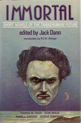 Immortal: Short Novels of the Transhuman Future