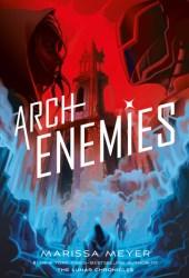 Archenemies (Renegades, #2) Pdf Book