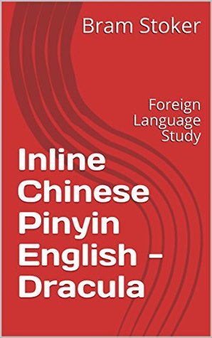 Inline Chinese Pinyin English - Dracula: Foreign Language Study