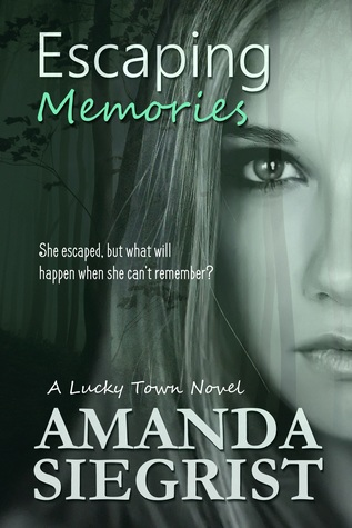 Escaping Memories (Lucky Town #1)