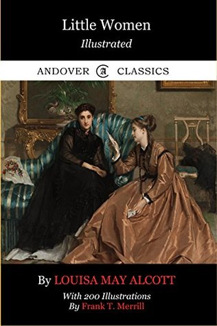 Little Women (Illustrated) (Andover Classics Book 5)