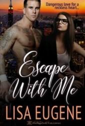 Escape With Me Pdf Book