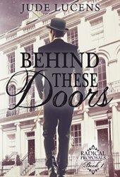 Behind These Doors (Radical Proposals #1) Pdf Book