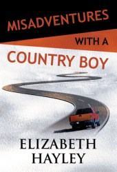 Misadventures with a Country Boy (Misadventures, #19)