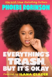 Everything's Trash, But It's Okay Pdf Book