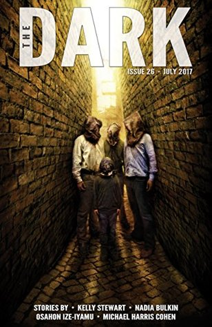 The Dark Issue 26 July 2017