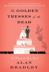The Golden Tresses of the Dead (Flavia de Luce #10) Book Pdf