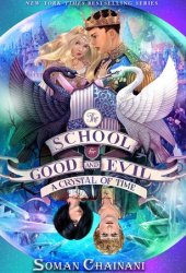A Crystal of Time (The School for Good and Evil: The Camelot Years, #2) Pdf Book