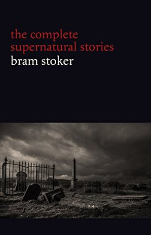 The Complete Supernatural Stories