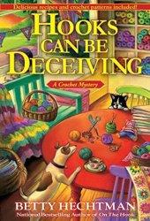 Hooks Can Be Deceiving (Crochet Mystery, #13) Pdf Book
