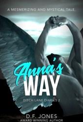 Anna's Way (Ditch Lane Diaries #2)