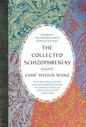The Collected Schizophrenias: Essays Pdf Book