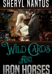 Wild Cards and Iron Horses Pdf Book