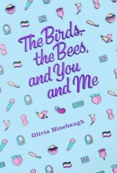 The Birds, The Bees, and You and Me Pdf Book