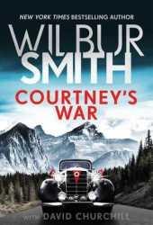 Courtney's War (Courtney, #17) Pdf Book