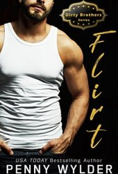 FLIRT (Dirty Brothers, #1) Pdf Book