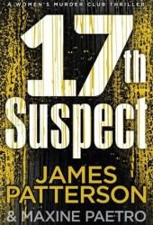 The 17th Suspect (Women's Murder Club, #17) Book Pdf