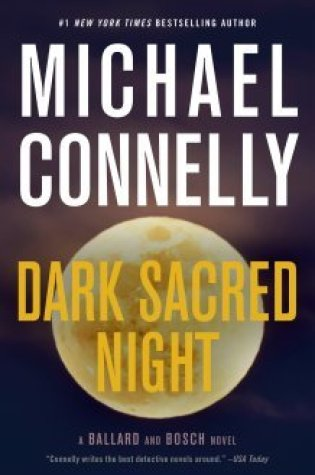 Dark Sacred Night (Renée Ballard, #2; Harry Bosch, #21; Harry Bosch Universe, #31) Book Pdf ePub