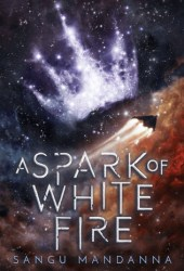 A Spark of White Fire (The Celestial Trilogy #1) Pdf Book