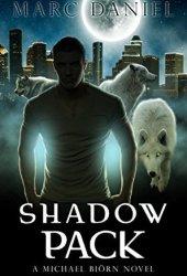Shadow Pack (Michael Biörn, #1)
